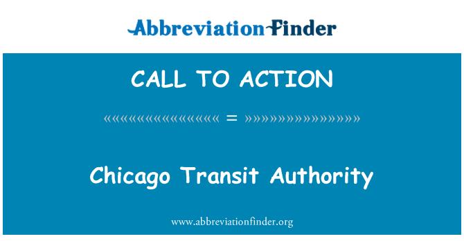CALL TO ACTION: شکاگو ٹرانزٹ اتھارٹی