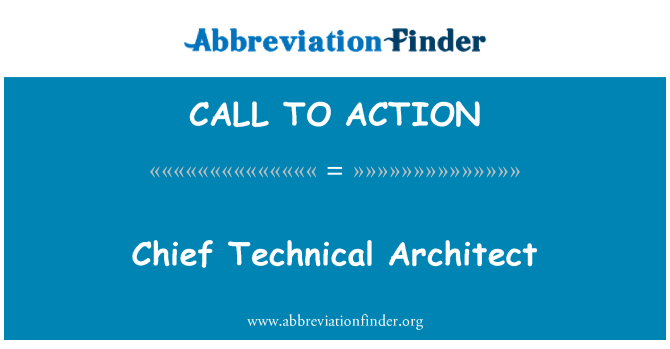 CALL TO ACTION: Chief Technical Architect