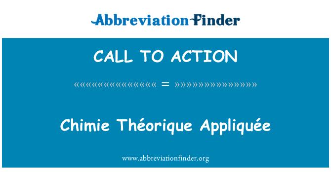 CALL TO ACTION: Chimie Théorique Appliquée