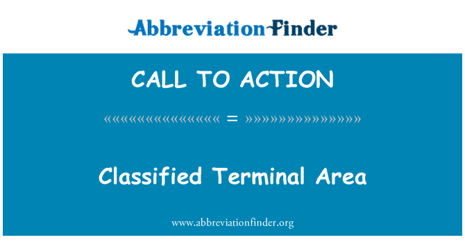 CALL TO ACTION: Klassificeret Terminal område