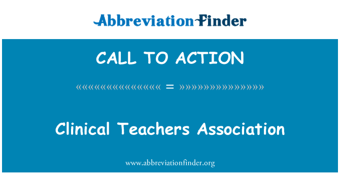 CALL TO ACTION: Klinische Teachers Association