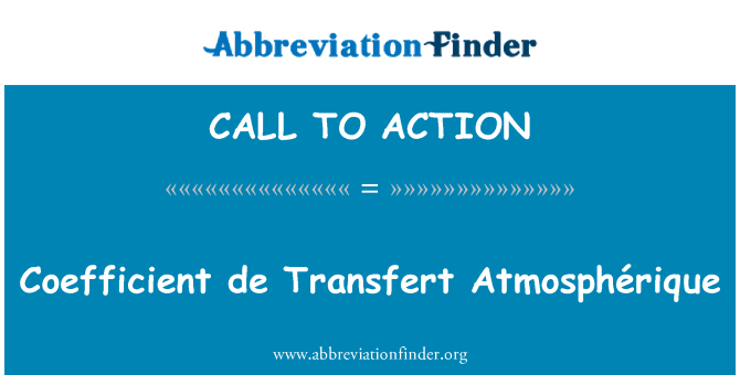 CALL TO ACTION: Koefisien de Transfert Atmosphérique
