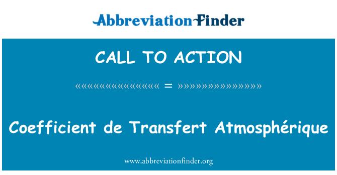 CALL TO ACTION: Koefisien de Transfert Atmosphérique