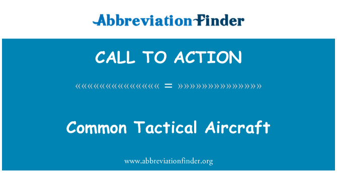 CALL TO ACTION: Avión táctico común