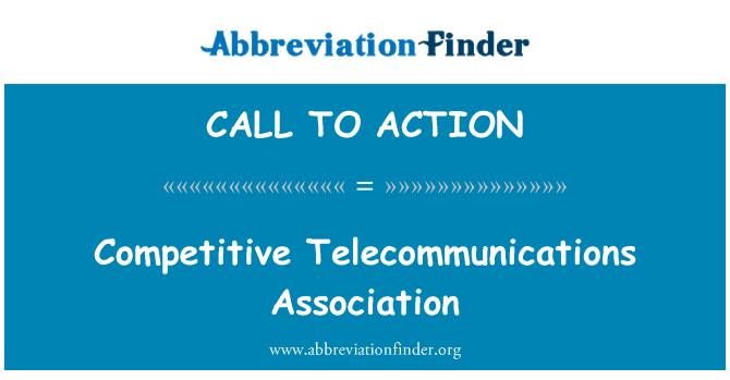 CALL TO ACTION: Asociación de telecomunicaciones competitivos