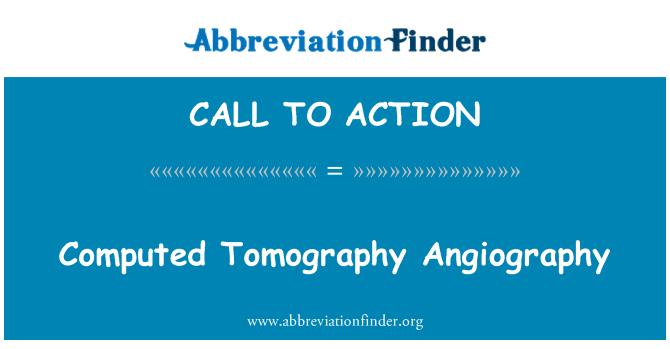 CALL TO ACTION: अभिकलन टोमोग्राफी Angiography