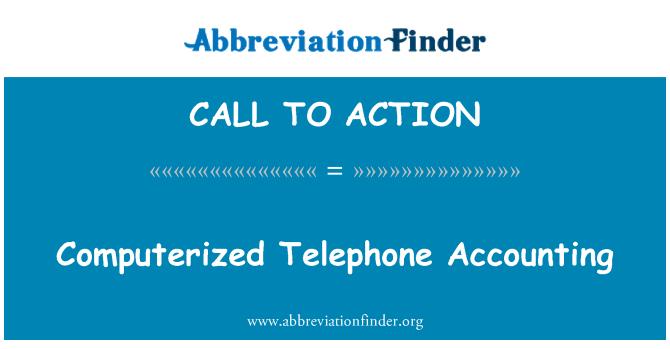 CALL TO ACTION: Kompiuterizuotas telefonas apskaitos