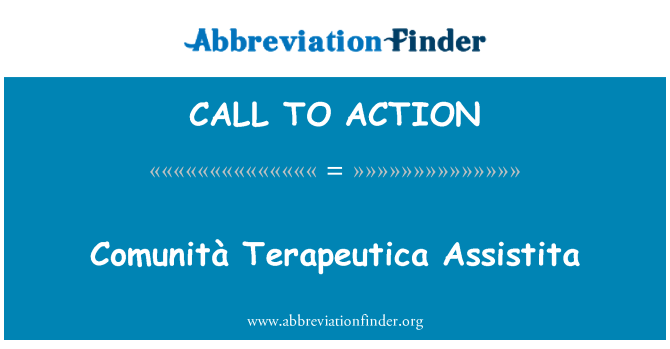 CALL TO ACTION: Comunità Terapeutica Assistita