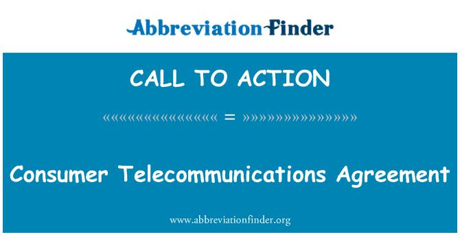 CALL TO ACTION: Accordo di telecomunicazioni del consumatore