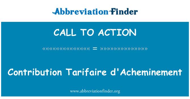 CALL TO ACTION: Indėlis Tarifaire d'Acheminement
