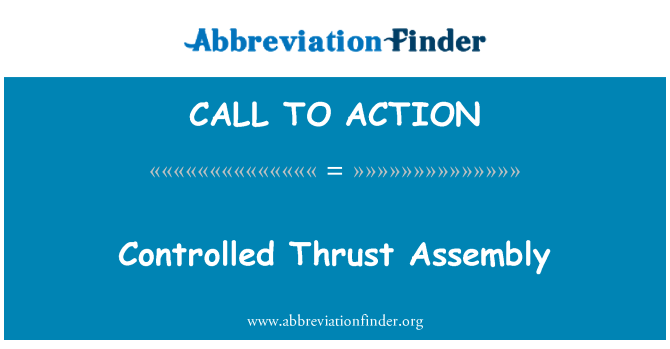 CALL TO ACTION: Kontrollierten Schub Assembly