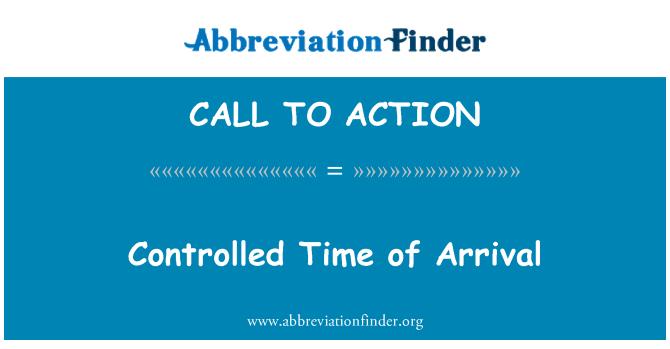 CALL TO ACTION: Kontrolleret tidspunktet for ankomst