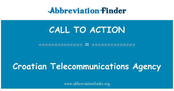 CALL TO ACTION: Хорватский агентство телекоммуникаций