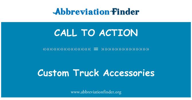 CALL TO ACTION: Egendefinerte Truck tilbehør