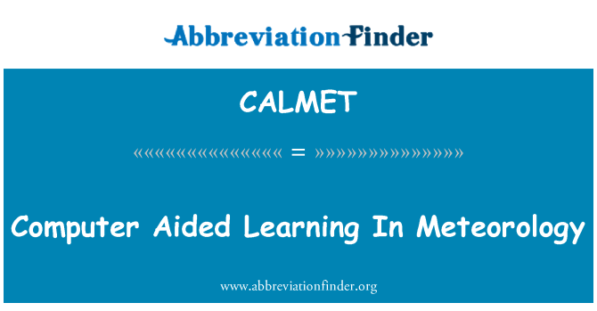 CALMET: Computer Aided Learning In Meteorology