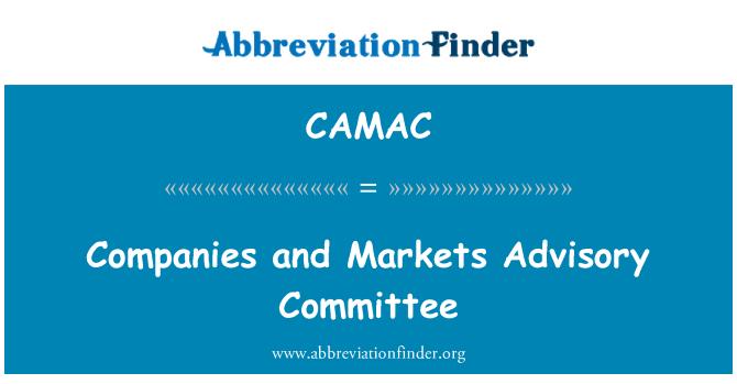 CAMAC: Comité Asesor de empresas y mercados