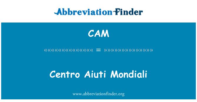 CAM: Centro Aiuti Mondiali