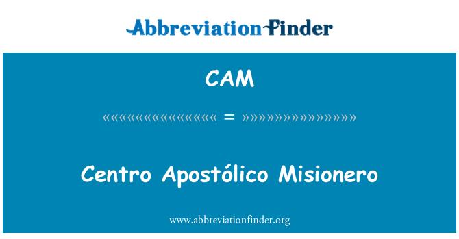 CAM: Centro Apostólico Misionero