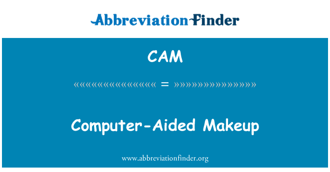CAM: Computer-Aided Makeup