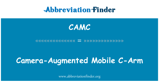 CAMC: Camera-Augmented Mobile C-Arm