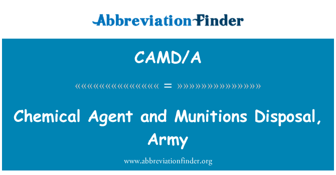 CAMD/A: Chemical Agent and Munitions Disposal, Army