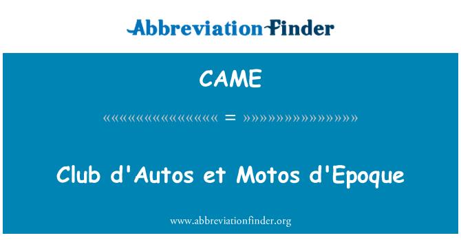 CAME: Club d'Autos et Motos d'Epoque