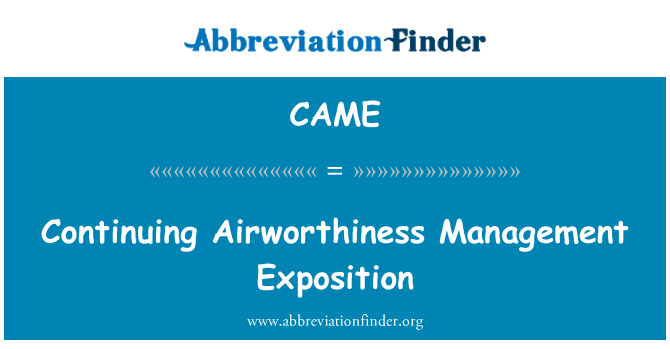 CAME: Continuing Airworthiness Management Exposition