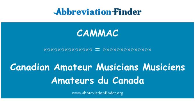CAMMAC: Canadian Amateur Musicians Musiciens Amateurs du Canada