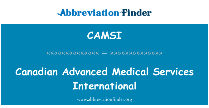 CAMSI: Canadian Advanced Medical Services International