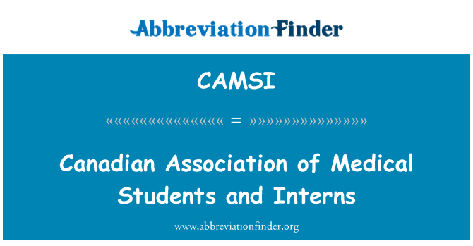 CAMSI: Canadian Association of Medical Students and Interns