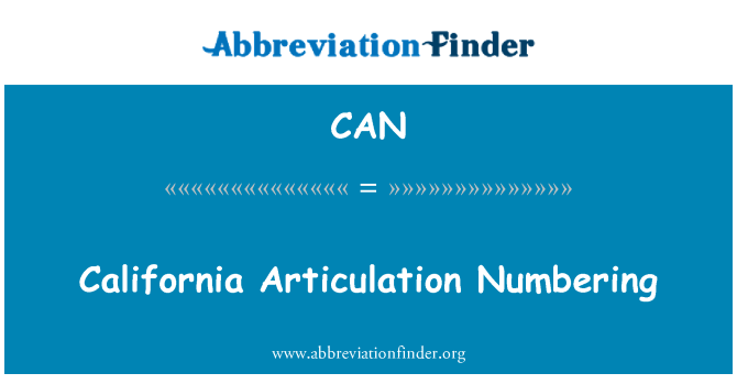 CAN: California Articulation Numbering