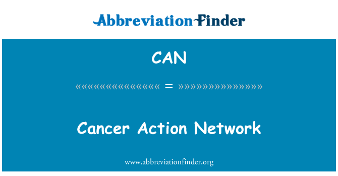CAN: Cancer Action Network