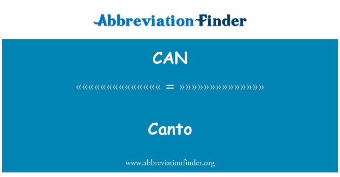 CAN: Canto