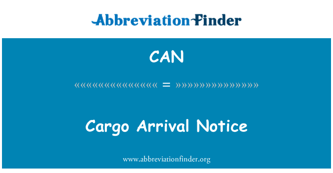 CAN: Cargo Arrival Notice