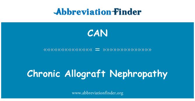 CAN: Chronic Allograft Nephropathy
