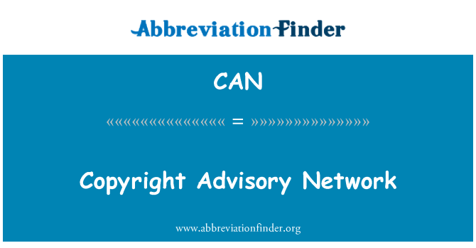 CAN: Copyright Advisory Network