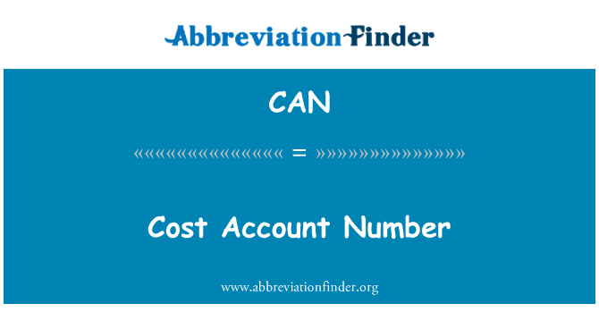 CAN: Cost Account Number