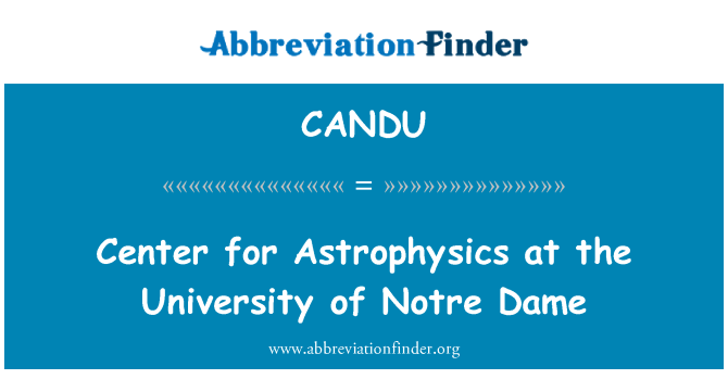 CANDU: Center for Astrophysics v University of Notre Dame