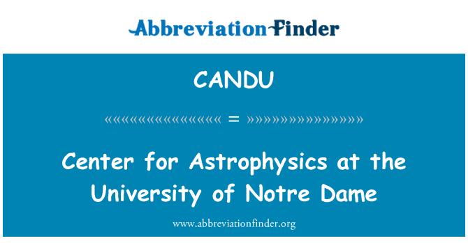 CANDU: Centro de Astrofísica en la Universidad de Notre Dame