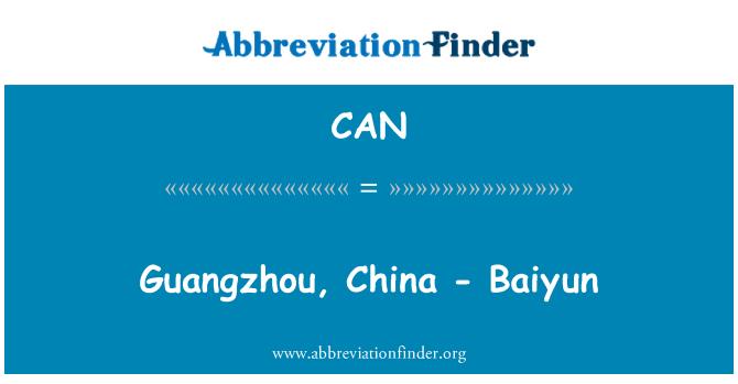 CAN: Guangzhou, China - Baiyun