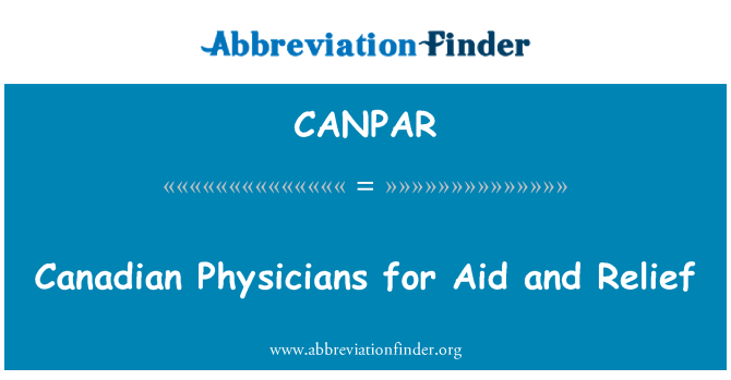 CANPAR: Canadian Physicians for Aid and Relief