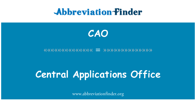CAO: Central Applications Office