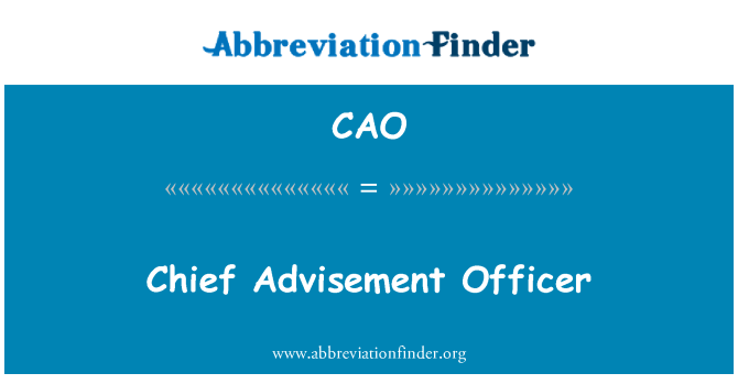 CAO: Chief Advisement Officer