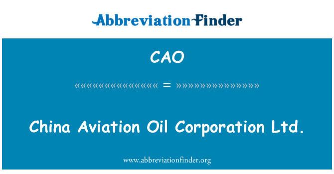 CAO: China Aviation Oil Corporation Ltd.