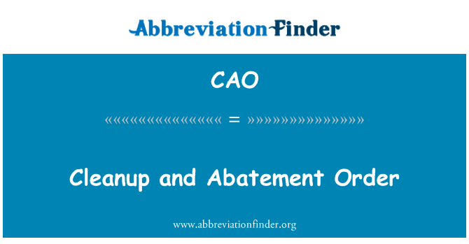 CAO: Cleanup and Abatement Order