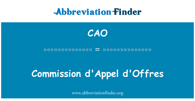 CAO: La Comisión d ' Appel d ' offres