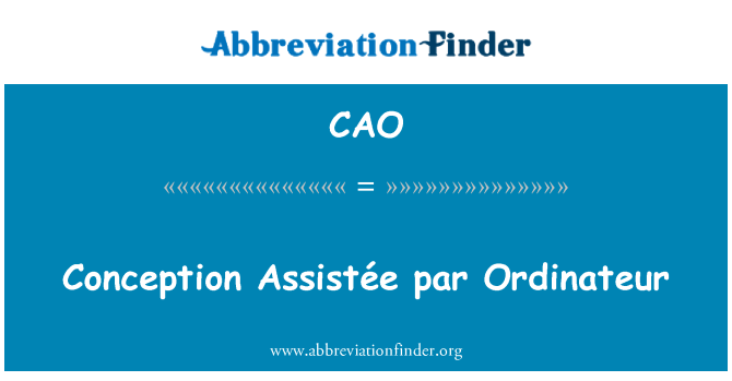 CAO: Conception Assistée par Ordinateur