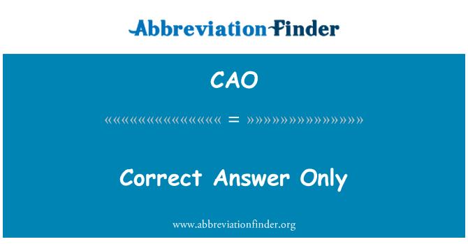 CAO: Sólo la respuesta correcta