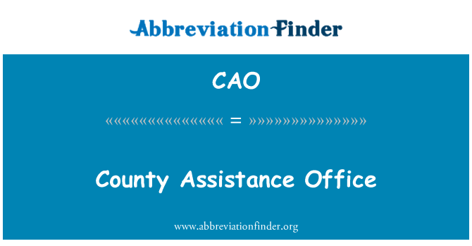 CAO: County Assistance Office