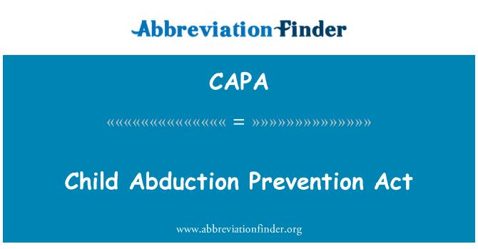 CAPA: Çocuk kaçırma Önleme Yasası